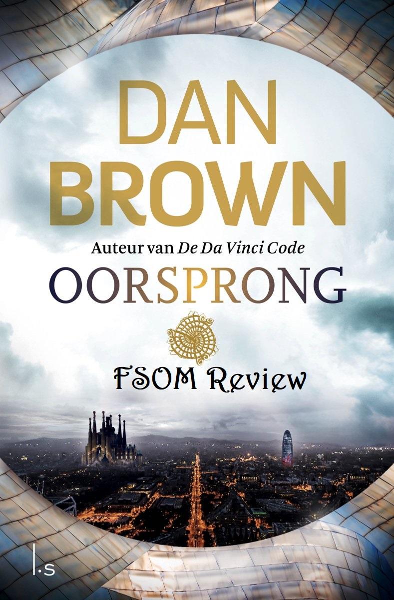 Dan Brown – Oorsprong boek review