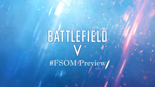 battlefield v fsom preview