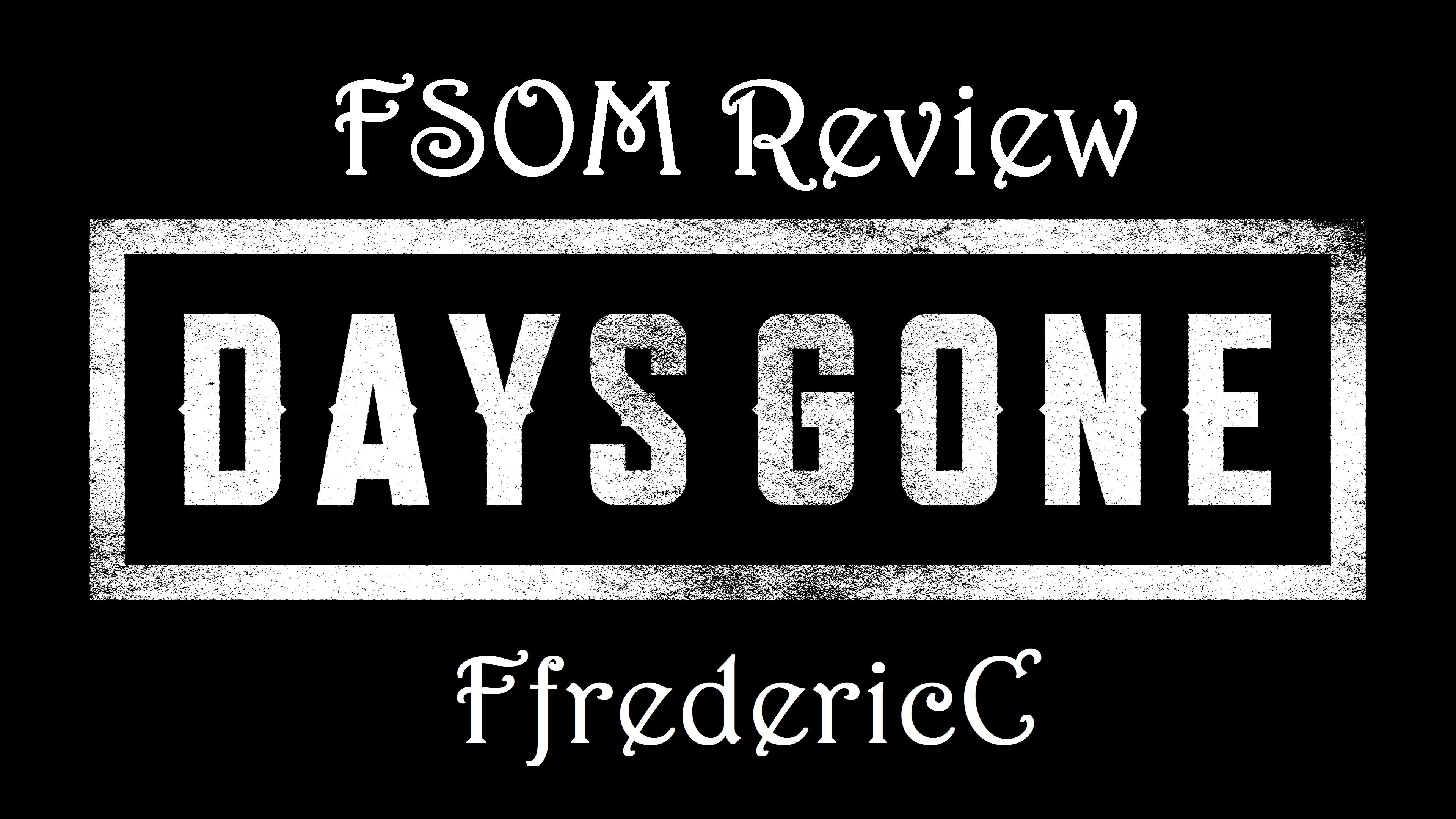 Days Gone – The FfredericC Review