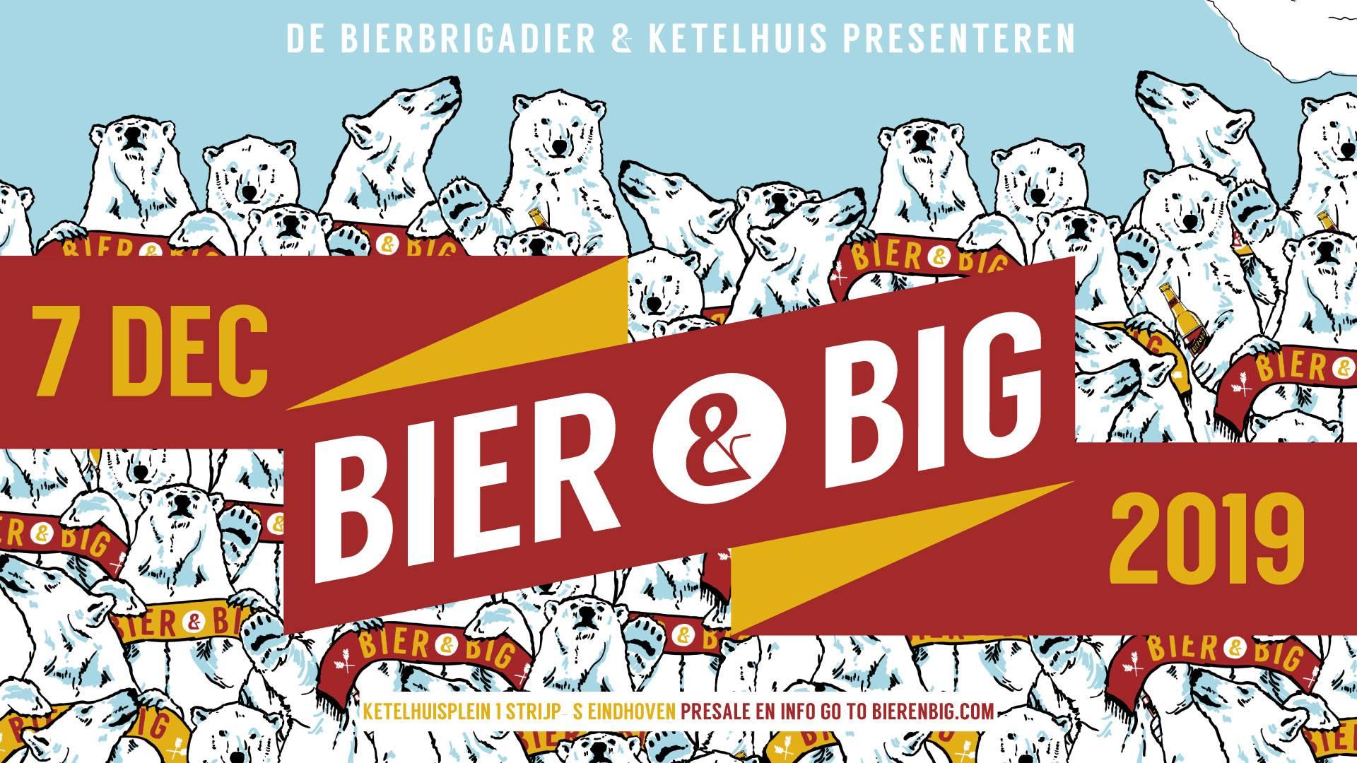Bier & Big in Eindhoven! Ben jij erbij?