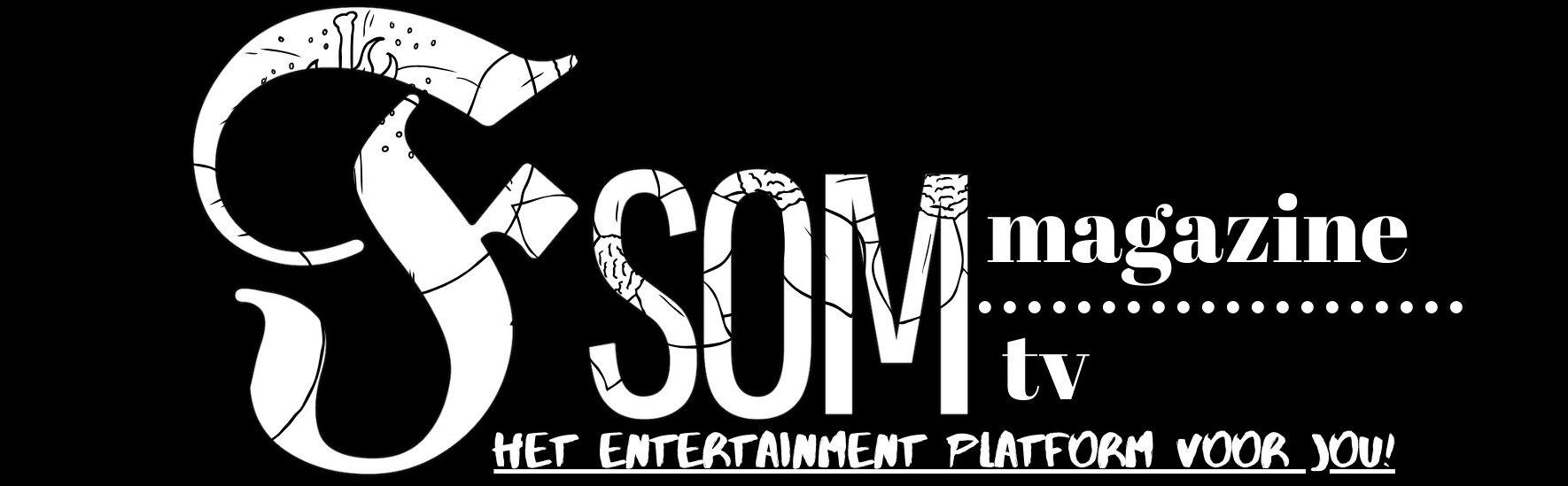 FSOM Magazine. Het entertainment platform voor jou!